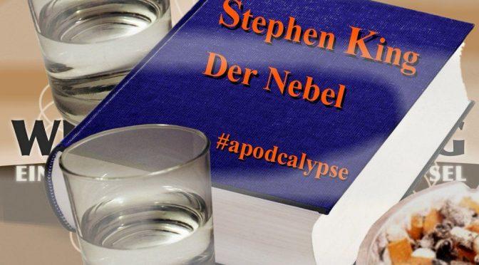 KBDG 0017 – Der Nebel (Apodcalypse Sonderfolge)