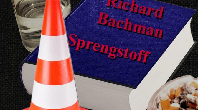 KBDG 020 – Sprengstoff (Richard Bachmann)